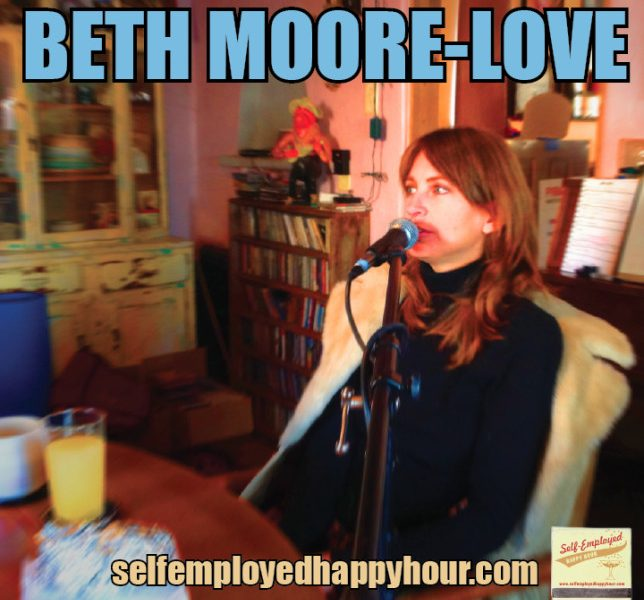 Self-Employed Happy Hour Podcast: Beth Moore-Love, Painter and Documentary Subject