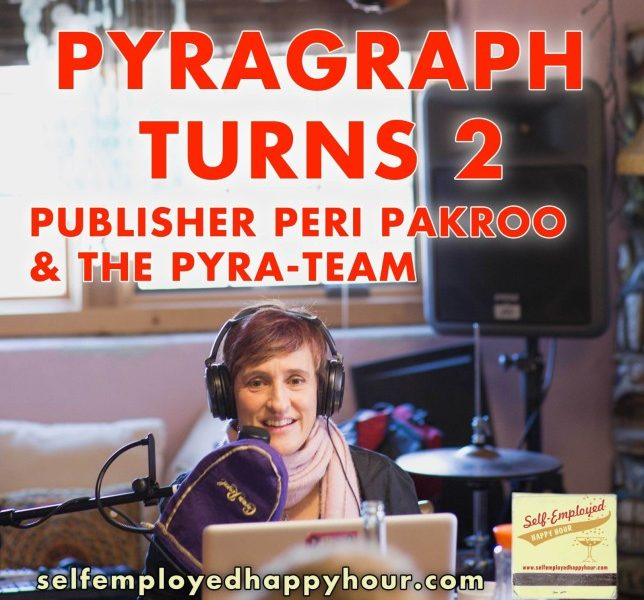 Self-Employed Happy Hour Podcast: Pyragraph Turns 2!