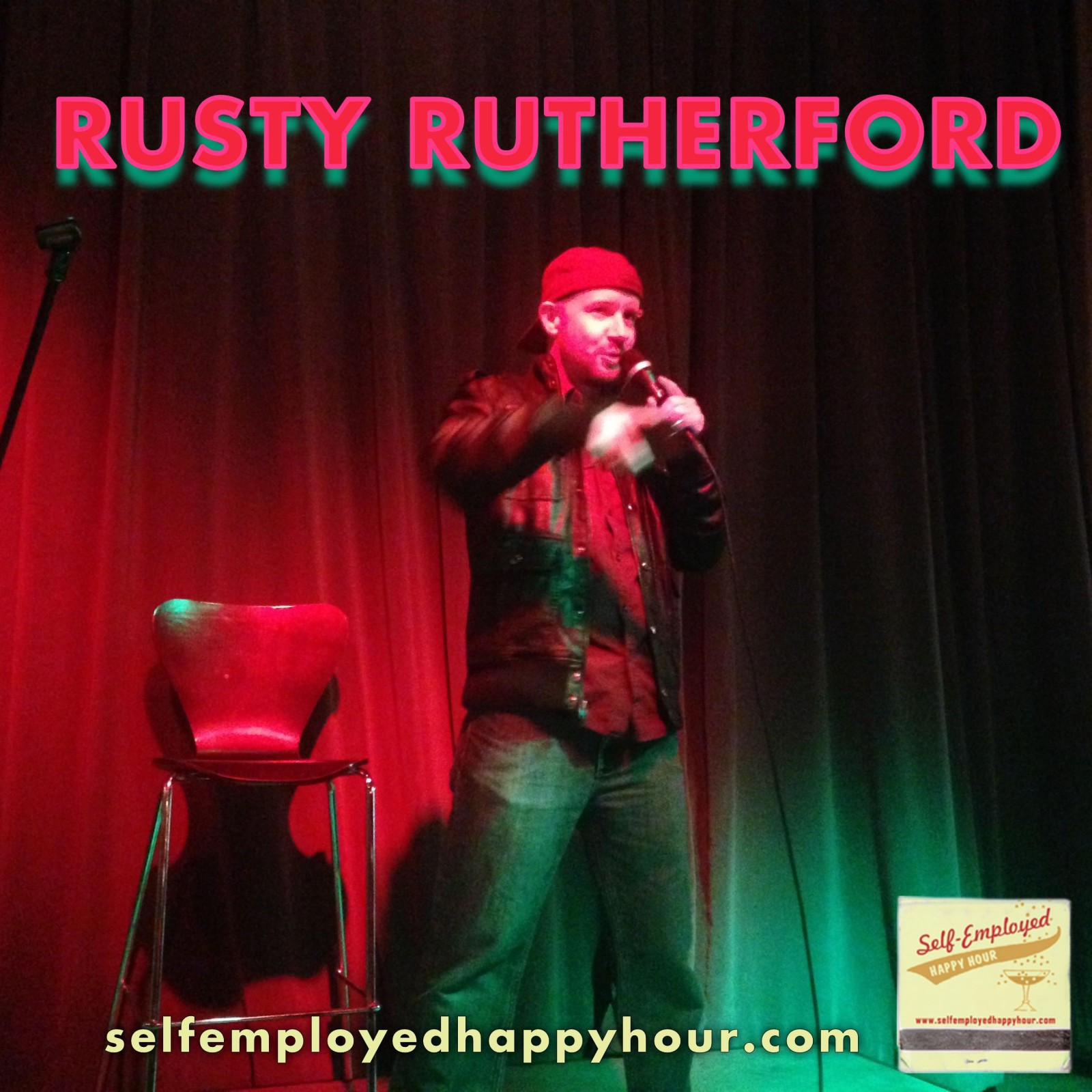 Self-Employed Happy Hour Podcast: Rusty Rutherford