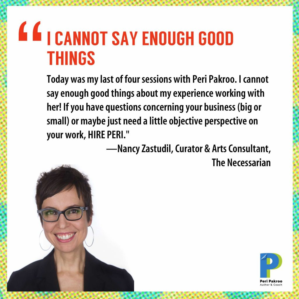 Nancy Zastudil testimonial, Peri Pakroo, Author and Coach