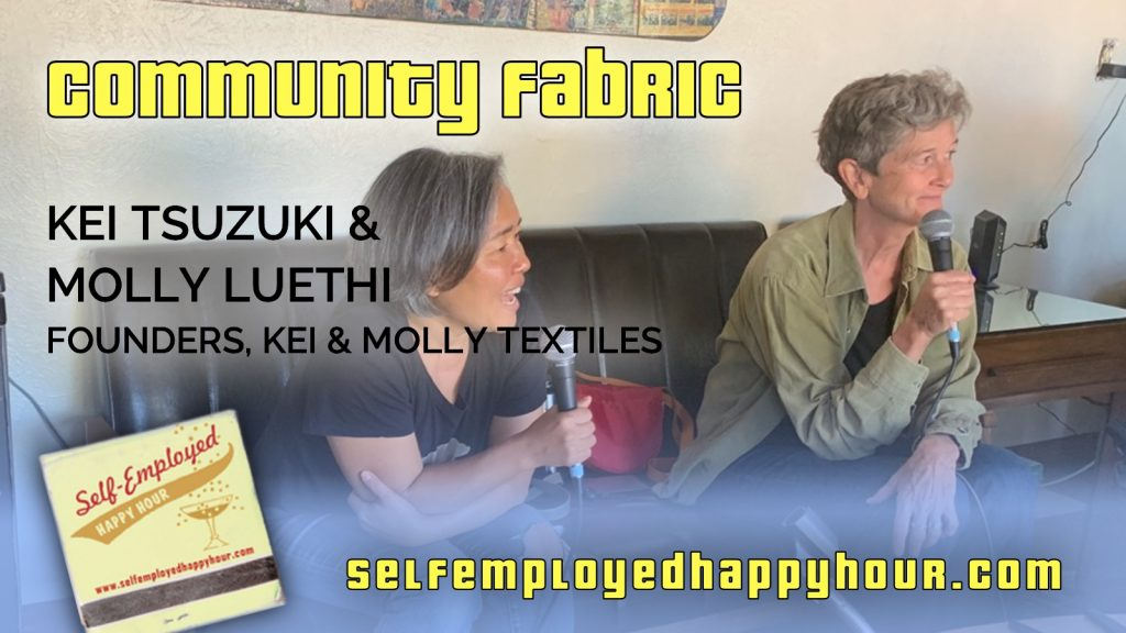 Kei Tsuzuki and Molly Luethi, Founders of Kei & Molly Textiles - Peri Pakroo, Author and Coach