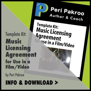 Music Licensing Agreement for Use in a Film or Video by Peri Pakroo - Peri Pakroo, Author and Coach