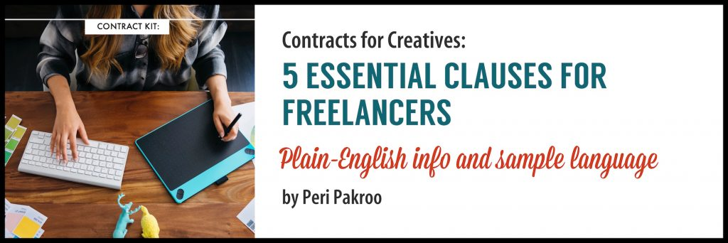 5 Essential Clauses for Freelance Contracts by Peri Pakroo - Peri Pakroo, Author and Coach