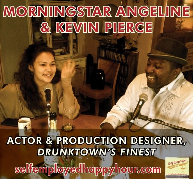 Self-Employed Happy Hour Podcast: MorningStar Angeline & Kevin Pierce of Drunktown's Finest