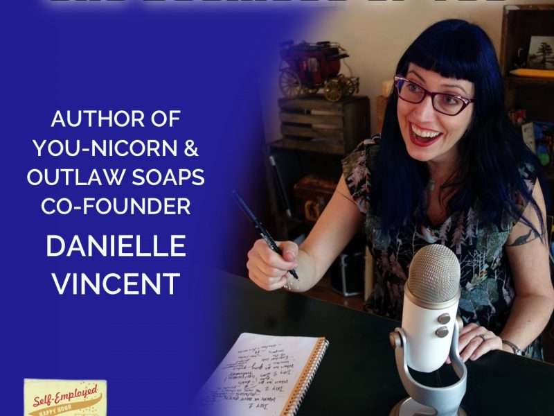 The Business of You: Danielle Vincent, Author of You-Nicorn