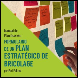 Formulario de un Plan Estratégico de Bricolage by Peri Pakroo - Peri Pakroo, Author and Coach