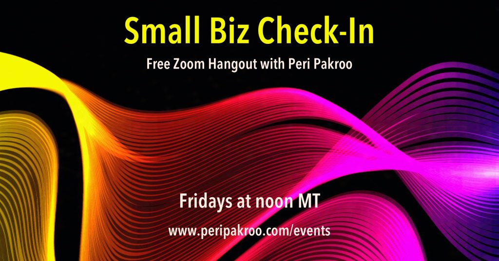 Small Biz Check-In with Peri Pakroo - Peri Pakroo, Author and Coach