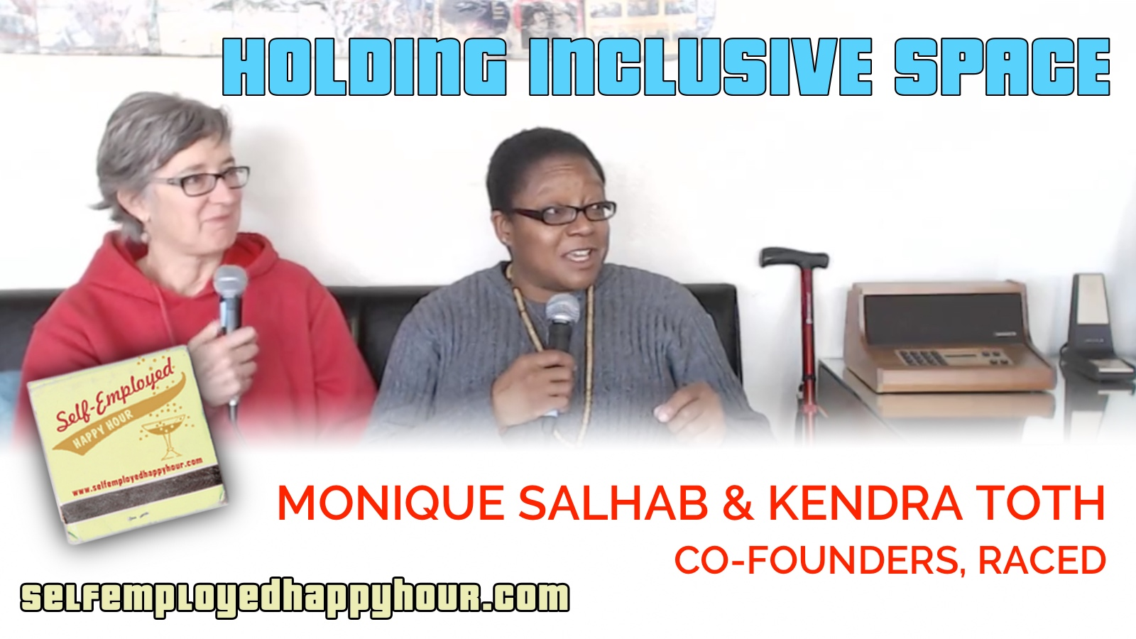 Holding Inclusive Space: Monique Salhab and Kendra Toth, Co-Founders of RACED