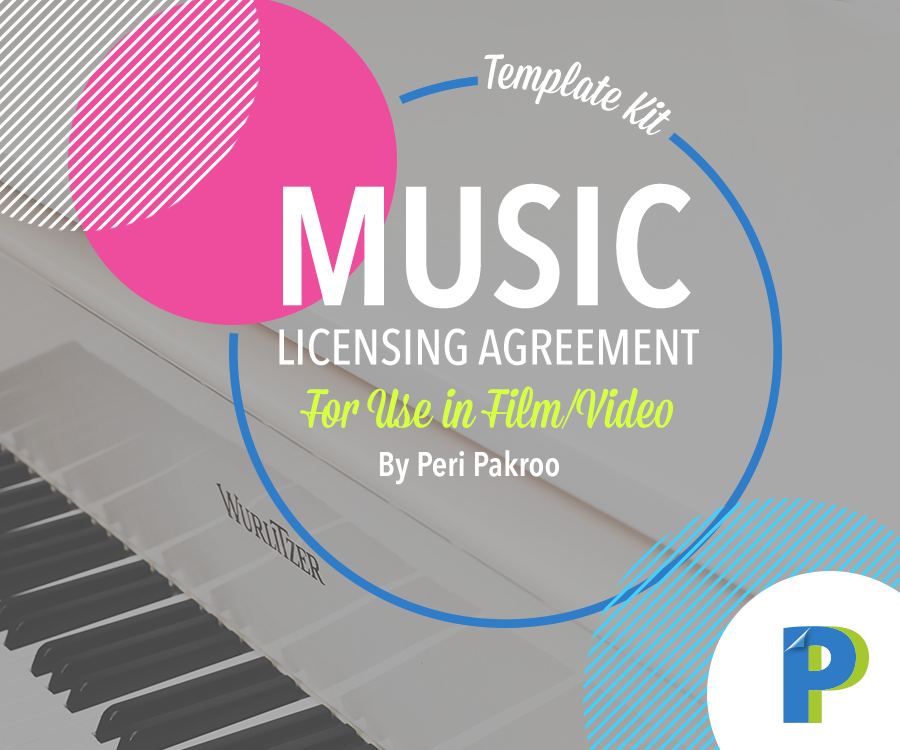 Music Licensing Agreement Template Kit - Peri Pakroo, Author and Coach