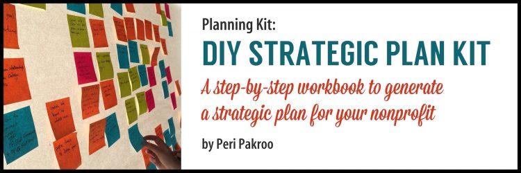 DIY Strategic Plan Kit by Peri Pakroo - Peri Pakroo, Author and Coach