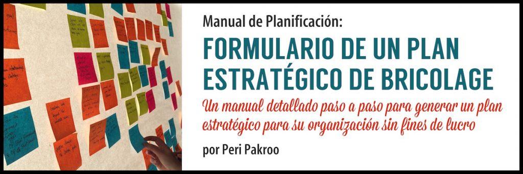 Formulario de un Plan Estratégico de Bricolage by Peri Pakroo - Peri Pakroo, Author and Coach
